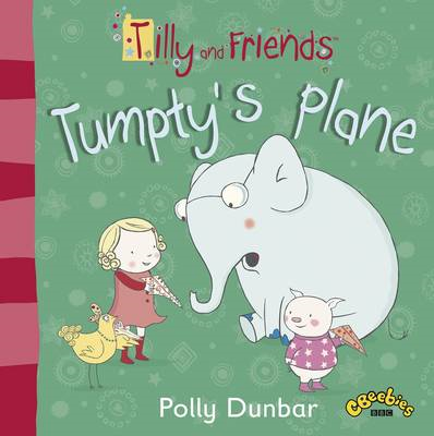 Tilly and Friends: Tumpty's Plane (BOK)
