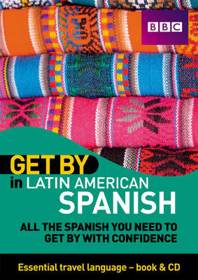 Get by in Latin American Spanish Travel Pack (BOK)