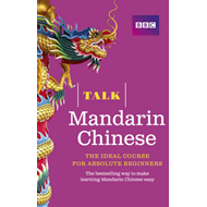 Talk Mandarin Chinese (BOK)