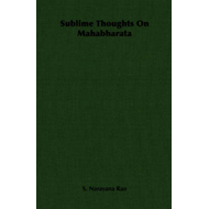 Sublime Thoughts On Mahabharata (BOK)