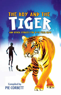 Boy and the tiger and other stories for 9 to 11 year olds (BOK)