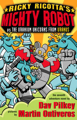 Mighty Robot Vs the Uranium Unicorns from Uranus (BOK)