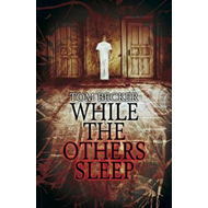 While the Others Sleep (BOK)
