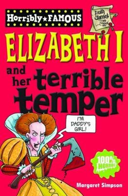 Elizabeth I and Her Terrible Temper (BOK)