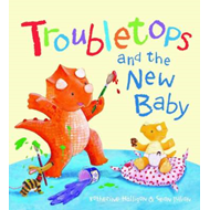Troubletops and New Baby (BOK)