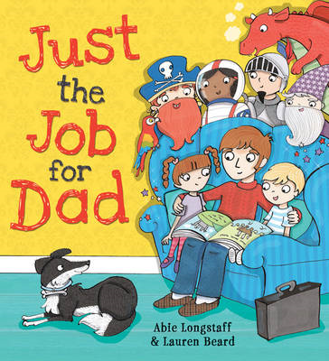 Just the Job for Dad (BOK)