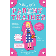 Diary of a Parent Trainer (BOK)