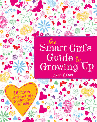 Smart Girl's Guide to Growing Up (BOK)