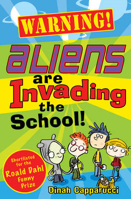 Warning! Aliens are Invading the School! (BOK)