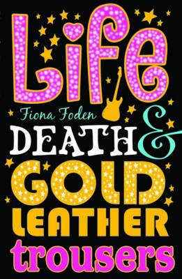 Life, Death and Gold Leather Trousers (BOK)