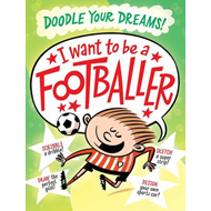 I Want To Be A Famous Footballer (BOK)