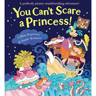 You Can't Scare a Princess! (BOK)