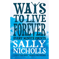 Ways to Live Forever (BOK)