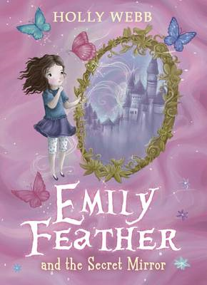 Emily Feather and the Secret Mirror (BOK)