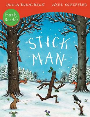Stick Man Early Reader (BOK)