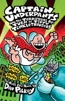 Captain Underpants and the Terrifying Return of Tippy Tinkle (BOK)