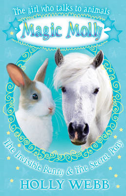 The Invisible Bunny and The Secret Pony (BOK)