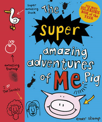 Super Amazing Adventures of Me, Pig (BOK)