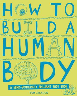 How to Build a Human Body (BOK)