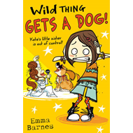 Wild Thing Gets a Dog (BOK)