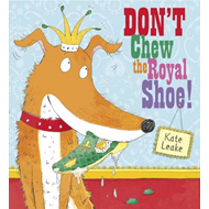 Don't Chew the Royal Shoe (BOK)