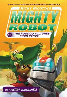 Ricky Ricotta's Mighty Robot vs The Voodoo Vultures from Ven (BOK)