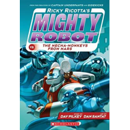 Ricky Ricotta's Mighty Robot vs the Mecha-Monkeys from Mars (BOK)