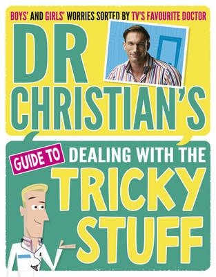 Dr Christian's Guide to Dealing with the Tricky Stuff (BOK)