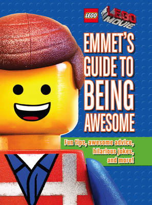 Emmet's Guide to Being Awesome (BOK)