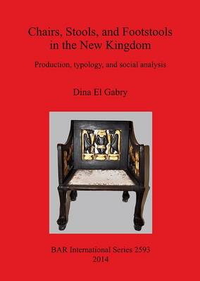 Chairs, Stools, and Footstools in the New Kingdom (BOK)