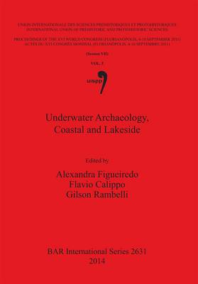 Underwater Archaeology, Coastal and Lakeside (BOK)