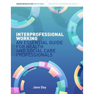 Interprofessional Working: (BOK)