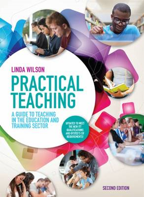 Practical Teaching: A Guide to Teaching in the Education and (BOK)