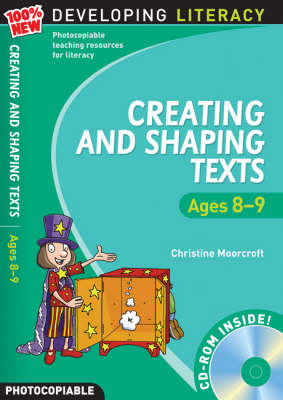 Creating and Shaping Texts: Ages 8-9 (BOK)