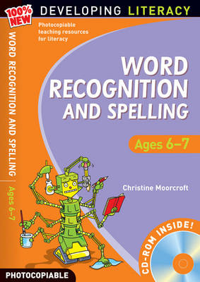 Word Recognition and Spelling: Ages 6-7 (BOK)