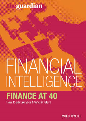 Finance at 40: How to Secure Your Financial Future (BOK)