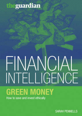 Green Money: How to Save and Invest Ethically (BOK)