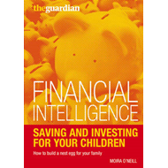 Saving and Investing for Your Children: How to Build a Nest Egg for Your Family (BOK)