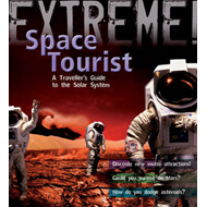 Extreme Science: Space Tourist: A Traveller's Guide to The Solar System (BOK)