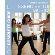 Complete Guide to Exercise to Music (BOK)