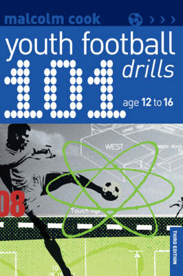 101 Youth Football Drills: Age 12 to 16 (BOK)