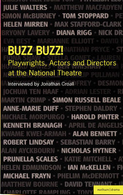 Buzz Buzz! Playwrights, Actors and Directors at the National Theatre (BOK)