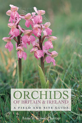Orchids of Britain and Ireland: A Field and Site Guide (BOK)