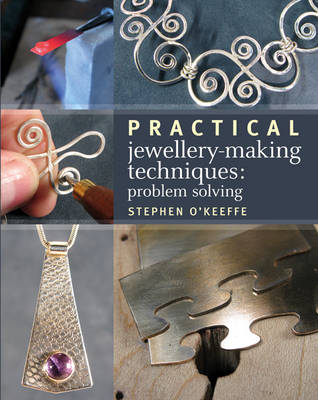 Practical Jewellery-Making Techniques (BOK)
