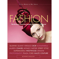 Fashion: The 50 Most Influential Fashion Designers in the World (BOK)