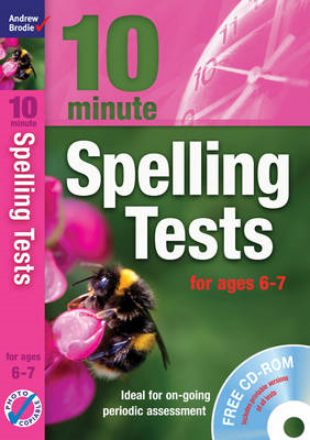 Ten Minute Spelling Tests for Ages 6-7 (BOK)
