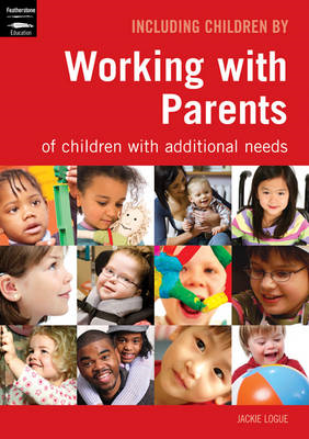 Working with Parents: of Children with Additional Needs (BOK)