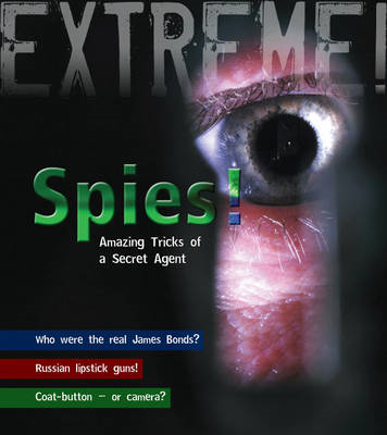 Spies!: Amazing Tricks of a Secret Agent (BOK)