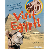 Visit Egypt!: Age 8-9, Above Average Readers (BOK)