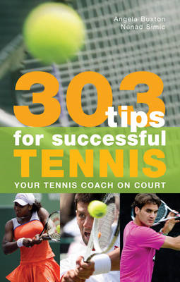 303 Tips for Successful Tennis: Your Tennis Coach on Court (BOK)